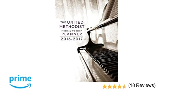 The united methodist music worship planner 2016 2017 ceb edition the united methodist music worship planner 2016 2017 ceb edition david l bone mary scifres 9781501810978 amazon books fandeluxe Gallery