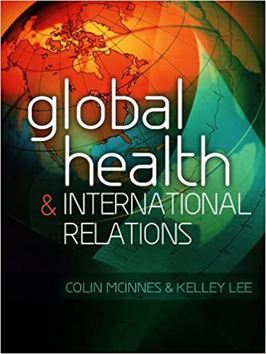 Global Health and International Relations: Amazon co uk: Colin