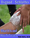 Osgood-Schlatter What It Is and How To Treat It (Save Your Copay)