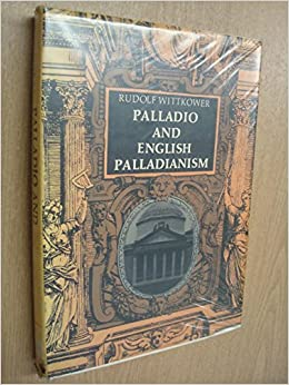 Palladio and english palladianism the collected essays of rudolf palladio and english palladianism the collected essays of rudolf wittkower fandeluxe Image collections
