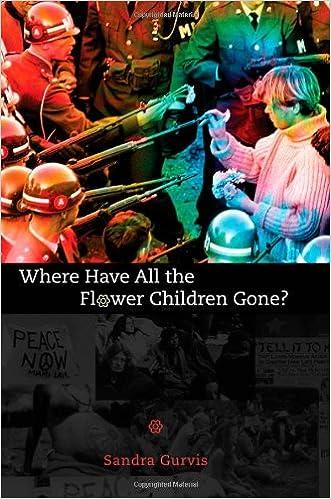 Ebook Kostenlos ebooks télécharger Where Have All the Flower Children Gone? 1578063140 by Sandra Gurvis PDF