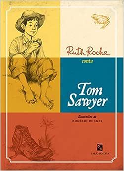 Ruth Rocha Conta Tom Sawyer - Livros na Amazon Brasil