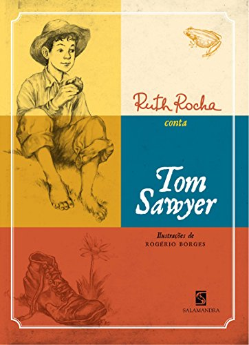 Ruth Rocha Conta Tom Sawyer