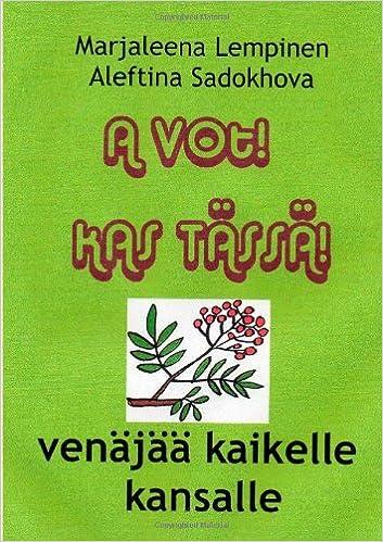 A vot!  Kas tässä!: venäjää kaikelle kansalle (Finnish Edition)