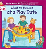 What to Expect at a Play Date (What to expect kids)