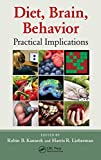Diet Brain Behavior, Lieberman, 1439821569