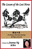 The Lesson of the Lost Horse, Joanna Ng, 1938701852