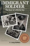 Immigrant Soldier: The Story of a Ritchie Boy