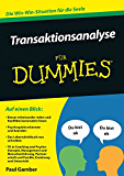Transaktionsanalyse für Dummies (German Edition)