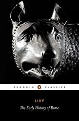 The Early History of Rome: Bks. 1-5 (Penguin Classics)
