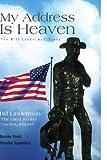 My Address Is Heaven, Bonnie Darlene Voelz and Dorothy Spaulding, 1441575049