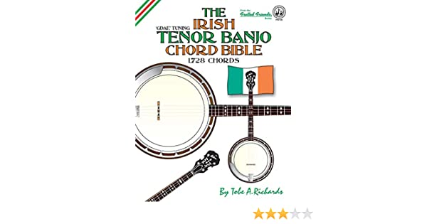 The Irish Tenor Banjo Chord Bible: GDEA Irish Tuning 1,728 Chords ...