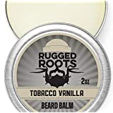 Rugged Roots Tobacco Vanilla Beard Balm and Leave In Conditioner, Softener and Moisturizer for all Hair Types, Unique Gift for Men, Father's Day Gift