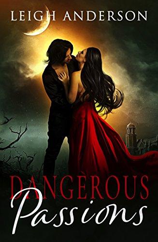 Best! Dangerous Passions<br />K.I.N.D.L.E