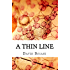 A Thin Line: A gripping, dark, Psycholodigal thriller  about serial killers with an intense, unpredictable twist.