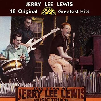 Image result for jerry lee lewis 18 original sun greatest hits