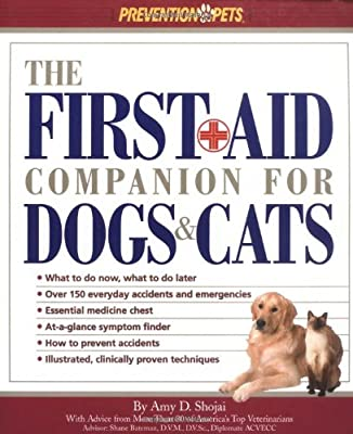 The First Aid Companion for Dogs & Cats (Prevention Pets) by Rodale Books