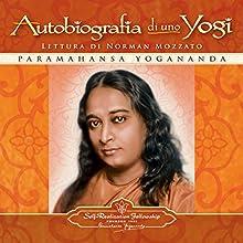 Autobiografia di uno Yogi [Autobiography of a Yogi] Audiobook by Paramahansa Yogananda Narrated by Norman Mozzato