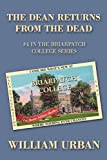 The Dean Returns from the Dead, William Urban, 1450205429