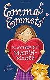 Emma Emmets, Playground Matchmaker, Julia DeVillers, 159514661X