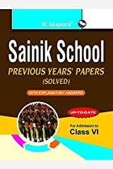 Sainik School: Previous Years' Papers (Solved) For (6th) Class VI [eBook] Kindle Edition