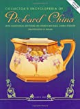Collector's Encyclopedia of Pickard China, Alan B. Reed, 0891456465