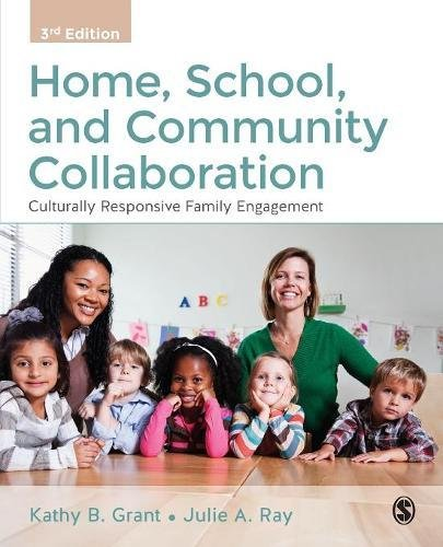 Home, School, and Community Collaboration: Culturally Responsive Family Engagement