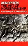The Art of Horsemanship, Xenophon, 0851310419