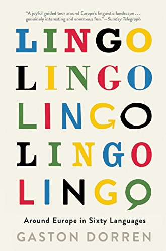 Lingo: Around Europe in Sixty Languages by Grove Press