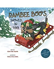 RAMBEE BOO'S SNOWED IN TOO!