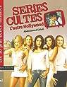 Séries cultes : L'autre Hollywood par Sahali