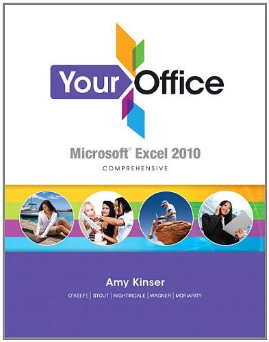 Your Office: Microsoft Excel 2010 Comprehensive Pdf