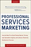 Professional Services Marketing, Mike Schultz and John E. Doerr, 1118604342