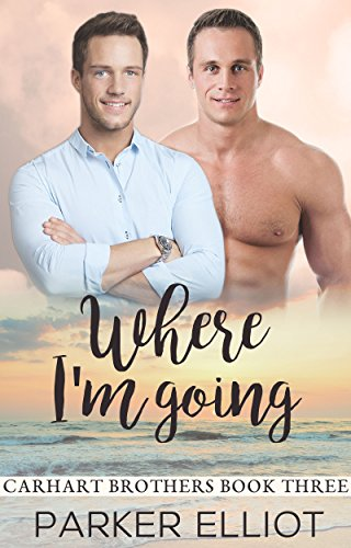where-im-going-carhart-brothers-book-3