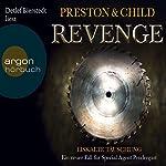 Revenge: Eiskalte Täuschung (Pendergast 11)   Douglas Preston,Lincoln Child