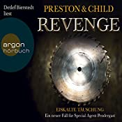 Revenge: Eiskalte Täuschung (Pendergast 11) | Douglas Preston, Lincoln Child