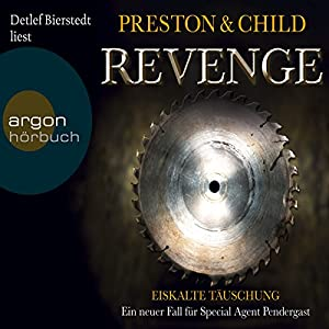 Revenge: Eiskalte Täuschung (Pendergast 11) Audiobook