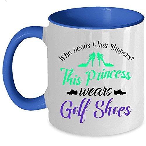 This Princess Wears Golf Shoes Coffee Mug, Who Needs Glass Slippers Accent Mug (Accent Mug - Blue)
