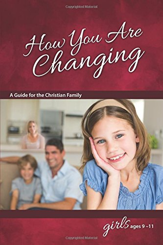How You Are Changing: For Girls 9-11 - Learning About Sex