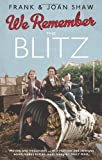 We Remember the Blitz, Frank Shaw and Joan Shaw, 0091941563