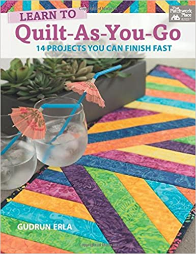 Learn to Quilt-as-you-go: 14 Projects You Can Finish Fast: Gudrun ... : finishing a quilt for beginners - Adamdwight.com