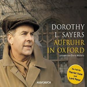 Aufruhr in Oxford (Ein Fall für Lord Peter Wimsey 10) Hörbuch