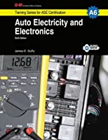 Auto Electricity & Electronics, A6 (G-W Training Series for ASE Certification)
