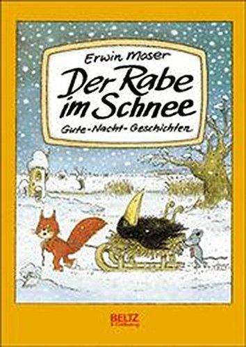 Der Rabe im Schnee: Gute-Nacht-Geschichten (Beltz & Gelberg)