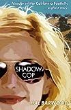 Shadowcop, Hal Barwood, 0991156617