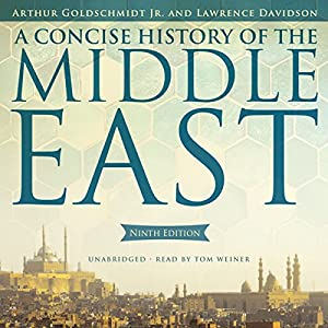 A Concise History of the Middle East, Ninth Edition Audiobook