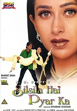 Amazon.com: Silsila Hai Pyar Ka (Hindi Film / Bollywood Movie / Indian  Cinema DVD): Karishma Kapoor, Chandrachur Singh, Danny Denzongpa, Aruna  Irani: Movies & TV