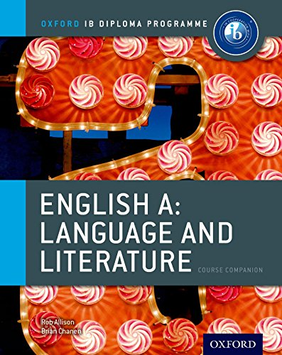 IB English A Language & Literature: Course Book: Oxford IB Diploma Program Course Book
