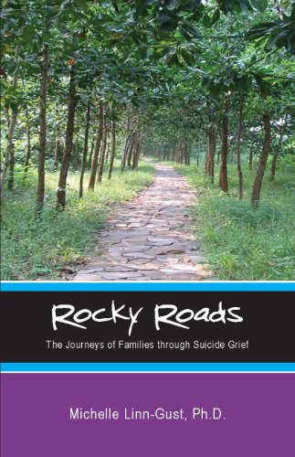 Rocky Roads: The Journeys of Families through Suicide Grief