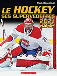 Le hockey : ses supervedettes 2021-2022